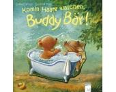 Komm Haare waschen, Buddy Bär!