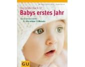 Das große Buch Babys erstes Jahr Kinder